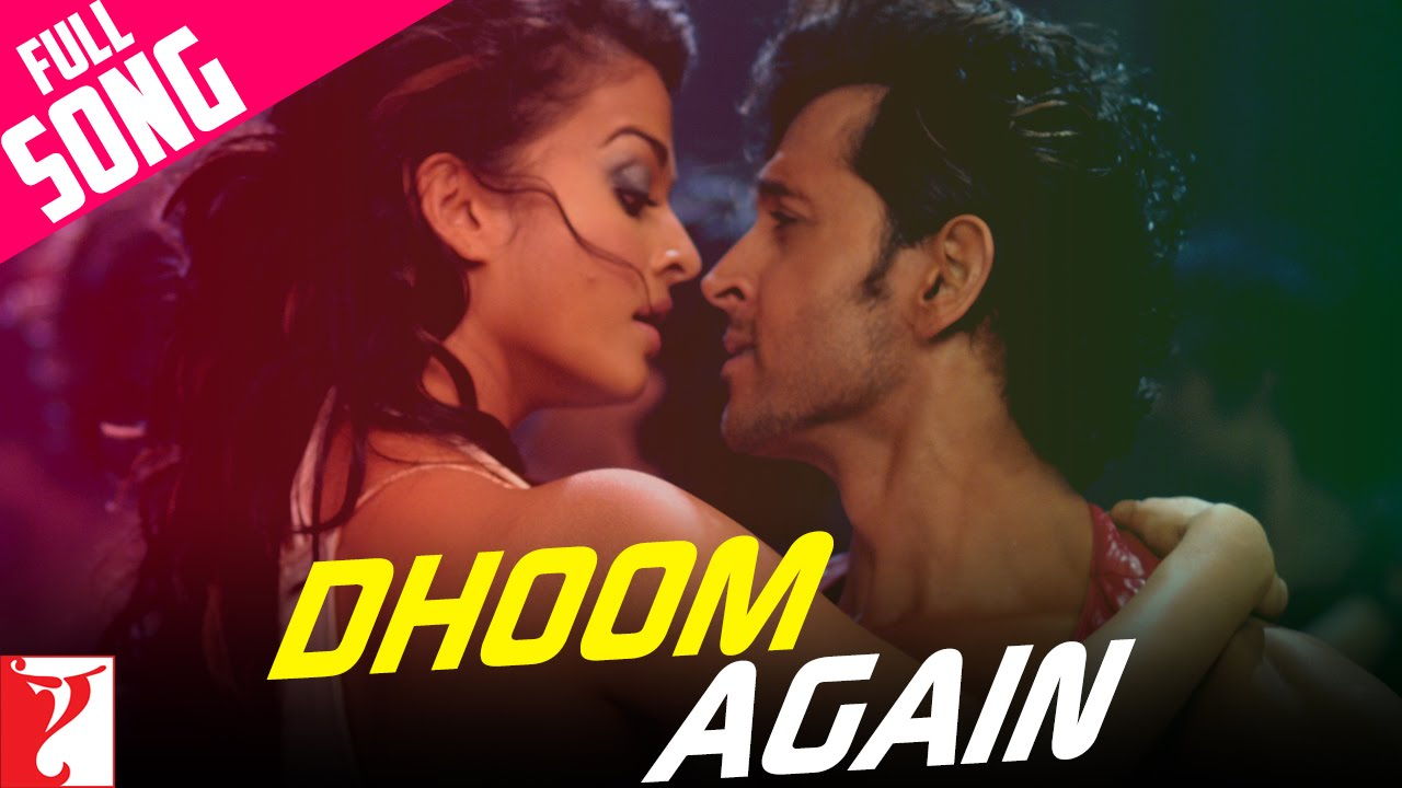 Dhoom Again Song Lyrics - Dhoom 2 Lyrics