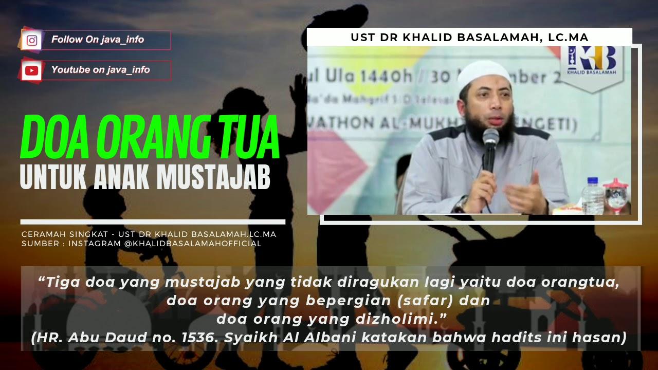 CERAMAH SINGKAT - DOA ORANG TUA UNTUK ANAK MUSTAJAB (UST ...