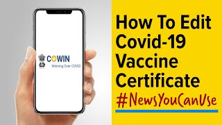 How to correct Covid-19 vaccine certificate online on Co-WIN screenshot 3