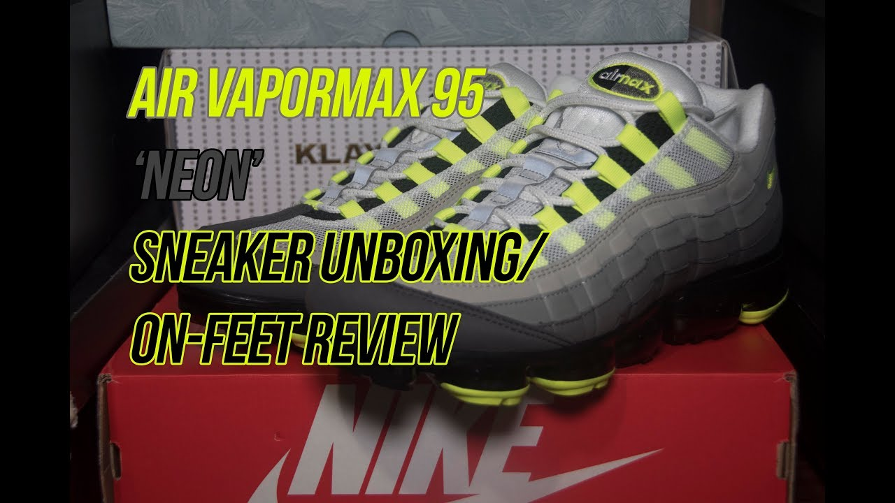 2e320905ad Nike Air Vapormax 95 'Neon' | Solepost Unboxings - YouTube