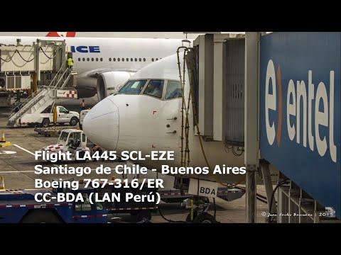 LA445 Santiago de Chile SCL - Buenos Aires EZE Flight Report (Boeing 767 CC-BDA LAN Perú)