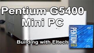 Building a G5400 Mini PC (Step by Step)