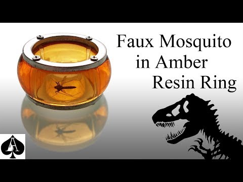 Full Version: Making Simon Masrani's 'Mosquito in Amber' Resin Ring from Jurassic World