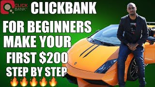 Clickbank For Beginners - How To Make Your First $200 Step By Step