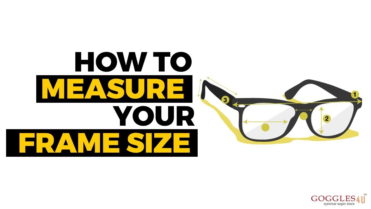 How to measure your Frame Size | Goggles4u Eyeglasses - YouTube