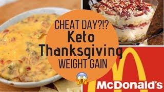 A Keto thanksgiving   cheat day  