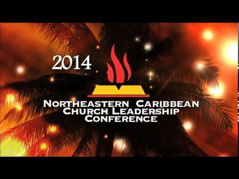 2014 Northeastern Caribbean Church Leadership Conference