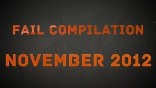 Fail Compilation November 2012 || VPL