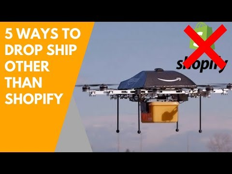 5 Ways to Drop Ship other than Shopify [2018]