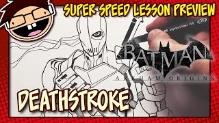 Lesson Preview: How to Draw DEATHSTROKE (Batman: Arkham Games) | Super Speed Time Lapse