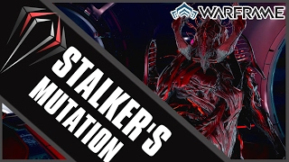 Warframe: STALKER'S MUTATION