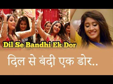 Dil Se Bandhi Ek Dor Lyrics Full Song Yeh Rishta Kya Kehlata Hai