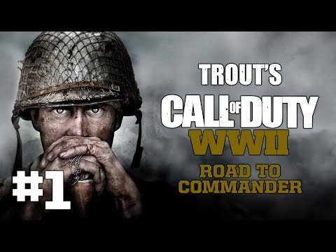 Trout's CODWW2 Road To Commander: Part 1 (Youtube RTC Histor