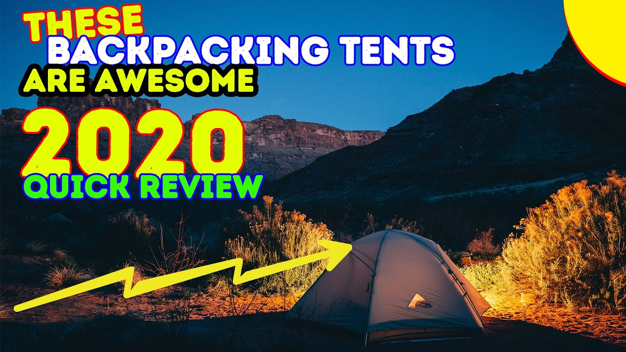 REVIEWS 10 Best Backpacking Tents 2017 u0026 2018 ! & REVIEWS: 10 Best Backpacking Tents 2017 u0026 2018 ! - YouTube
