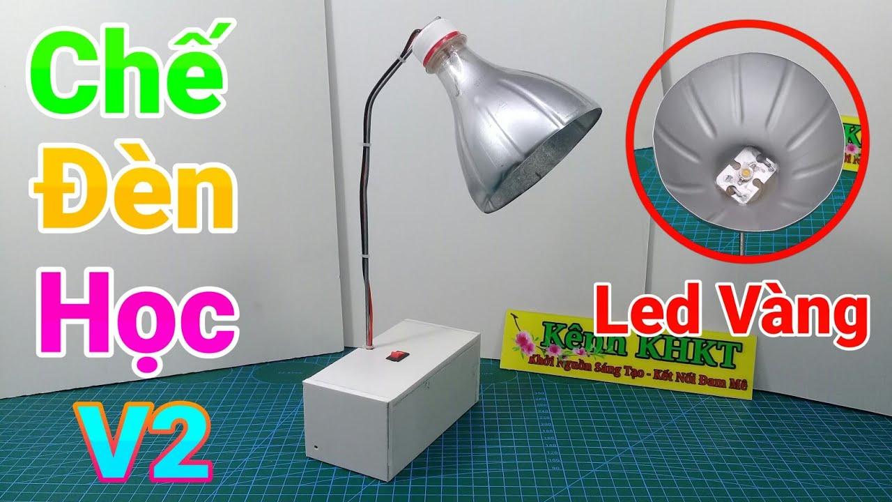 Chế đèn học đơn giản V2