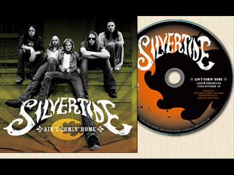 SILVERTIDE-- IT AIN'T ME BABE ( BOB DYLAN COVER )