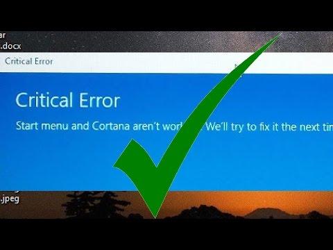 Solved! Critical Error - Start Menu And Cortana Not Working Windows 10