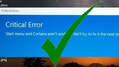 Solved! Critical Error - Start Menu and Cortana not working Windows 10