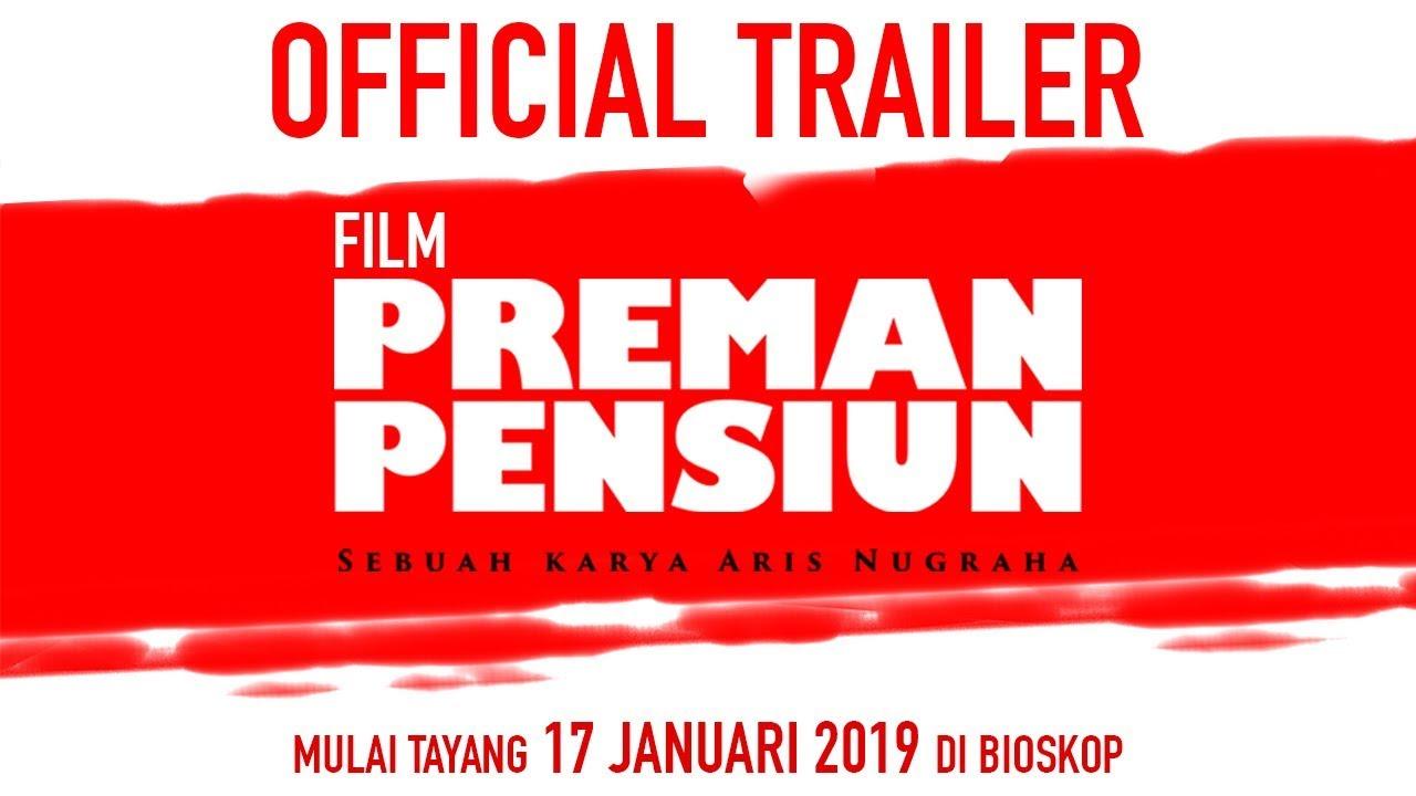 free download movie preman pensiun 2019