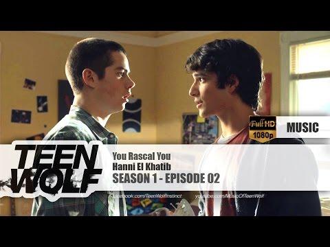 Hanni El Khatib - You Rascal You | Teen Wolf 1x02 Music [HD]