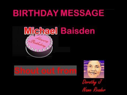 MICHAEL BAISDEN BIRTHDAY SHOUT-HappyOUT! 6 26 19