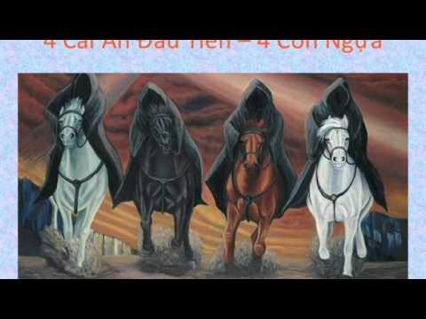 Bài 14: Bốn Con Ngựa Trong Kỳ Tận Thế