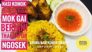 Resepi Dan Cara Membuat Nasi Komok Thai   Khao Mok Kai   Nasi …