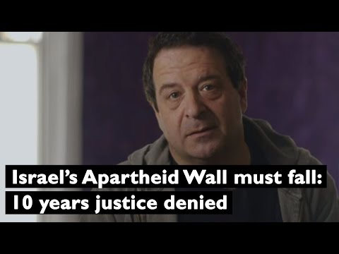 Israel's Apartheid Wall Must Fall: 10 Years Justice Denied