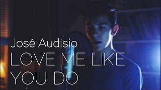 Ellie Goulding - Love Me Like You Do  [José Audisio Cover]