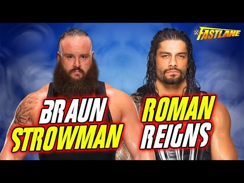 WWE FASTLANE 2017 - Roman Reigns vs. Braun Strowman - (WWE 2K17 Full Match)