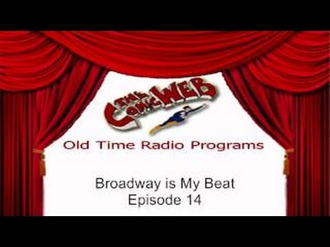 Broadway is My Beat: episode 14 -- ComicWeb Old Time Radio