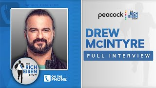 WWE Superstar Drew McIntyre Talks New Memoir WrestleMania 37 More w Rich Eisen Full Interview