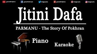 Jitni Dafa Song Parmanu The Story Of Pokhran | Piano Karaoke Instrumental Lyrics By Ganesh Kini