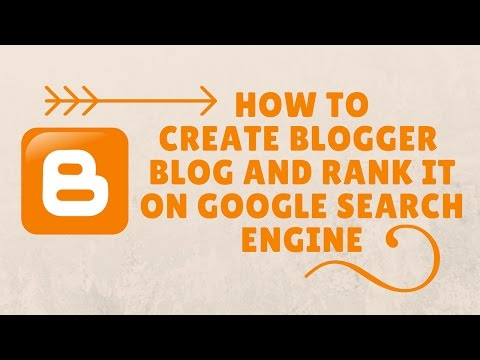 how to create a blogspot blog and rank it on google