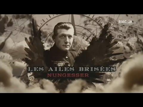 Vidéo Nungesser, Les ailes brisées