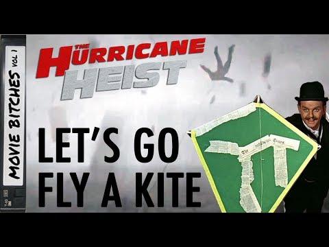Hurricane Heist - Let's Go Fly A Kite