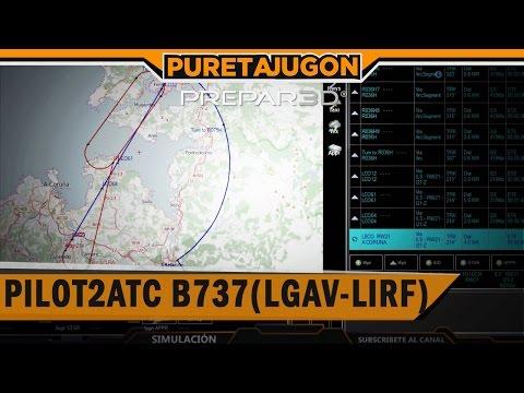 PREPAR3D V3.2 PILOT2ATC BETA 2 (LGAV-LIRF) | B737