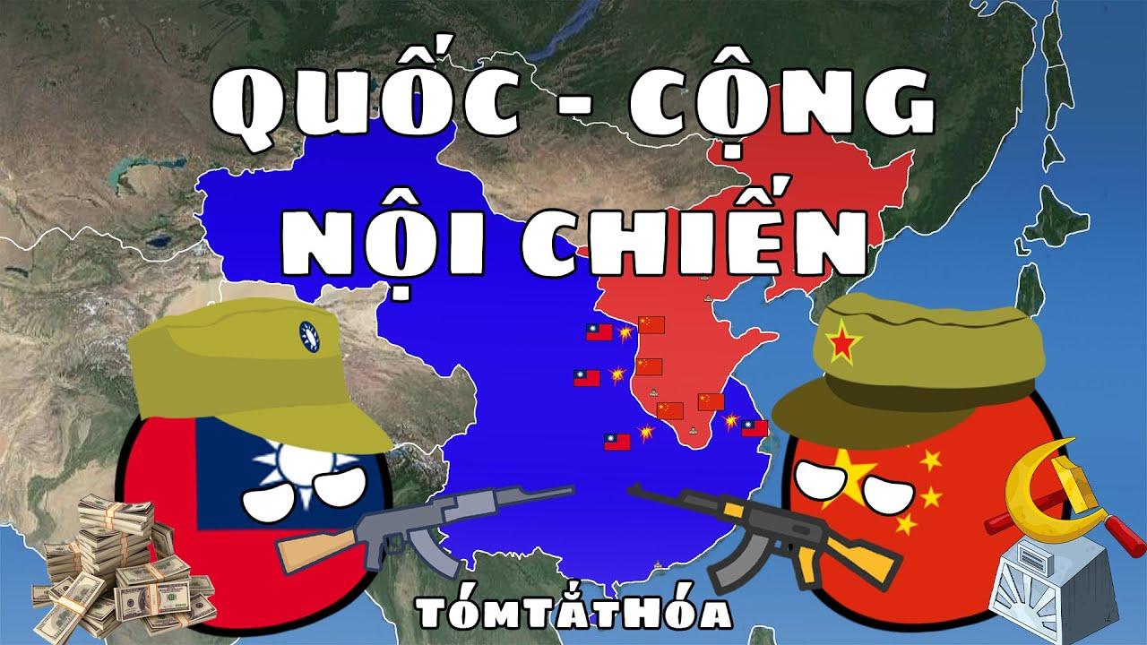 QUỐC - CỘNG NỘI CHIẾN - Tóm Tắt Hóa / Chinese Civil War - YouTube