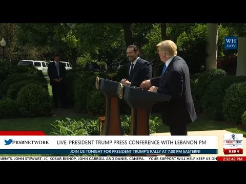 FULL: President Trump PRESS CONFERENCE with Prime Minister of Lebanon 7/25/17