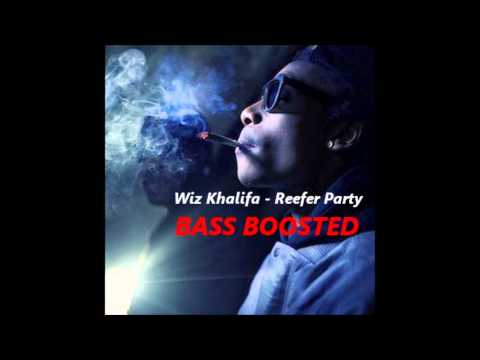 Wiz Khalifa - Reefer Party (Bass Boosted)