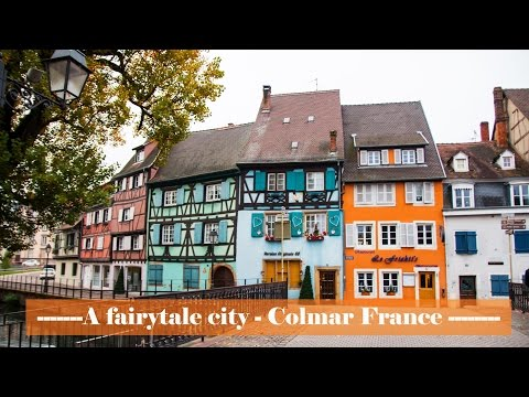 A fairytale city - Colmar - France