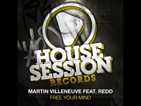Martin Villeneuve feat. Redd - Free Your Mind (Peter Brown Remix)