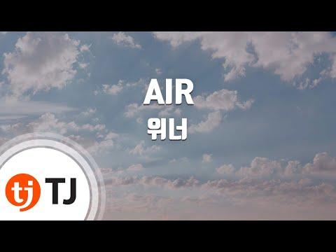 [TJ노래방] AIR - 위너(WINNER)(WINNER) / TJ Karaoke