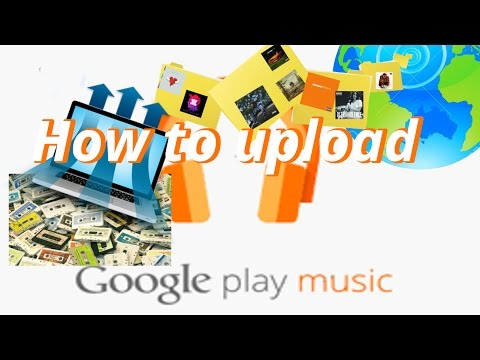 Upload Your Own Music Library || Google Play Music