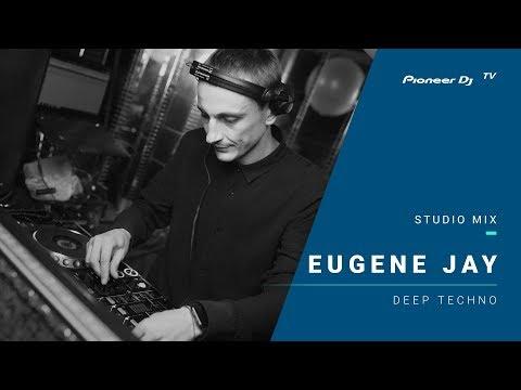 EUGENE JAY /deep techno/ @ Pioneer DJ TV | Moscow