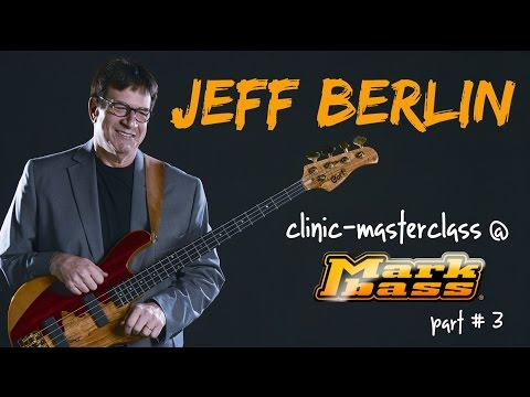 Jeff Berlin FREE LESSON at Markbass factory - part #3