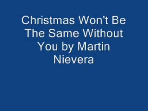 Christmas Won't Be The Same Without You by Martin Nievera
