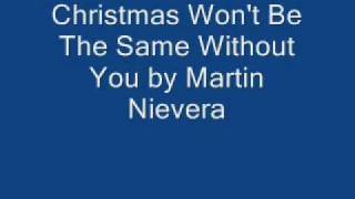 Repeat youtube video Christmas Won't Be The Same Without You by Martin Nievera