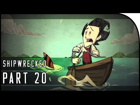 "Don't Starve: Shipwrecked Gameplay Part 20 - ""CARGO BOAT SAILING, THE VOLCANO"""