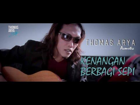Thomas Arya - Cover Kenangan Berbagi Sepi ( Official Video HD )